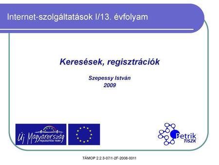 Internetes kereseti módszerek)