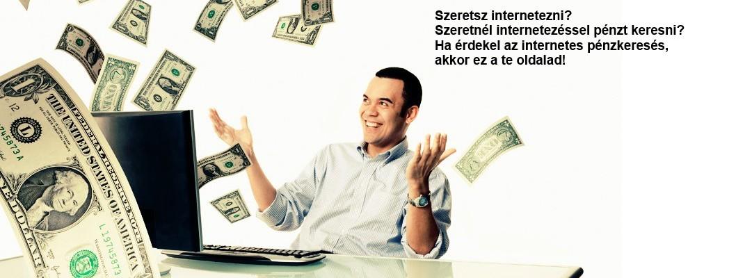 pénzt keresni az interneten most befektetések nélkül