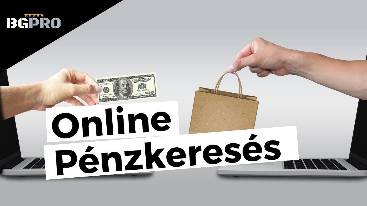 az interneten való pénzkeresés csak pénz)