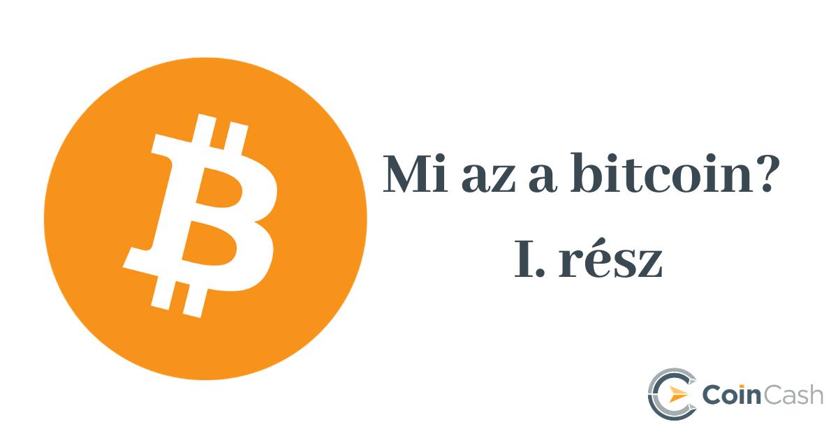 bitcoin mi van és hogyan működik