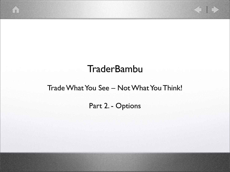 hibák az opciók kereskedése során)