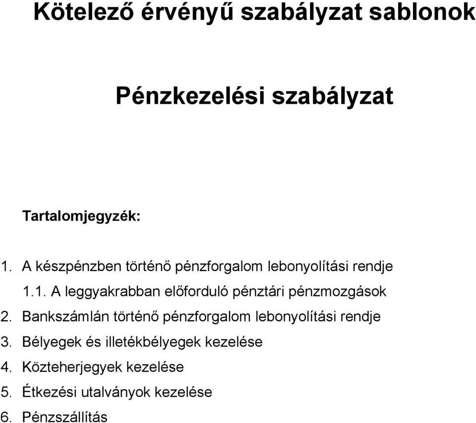 pénzkezelési szabályok a kereskedelemben)