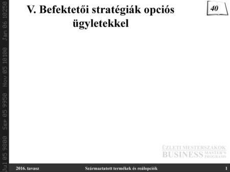 pillangó stratégia az opciókhoz)