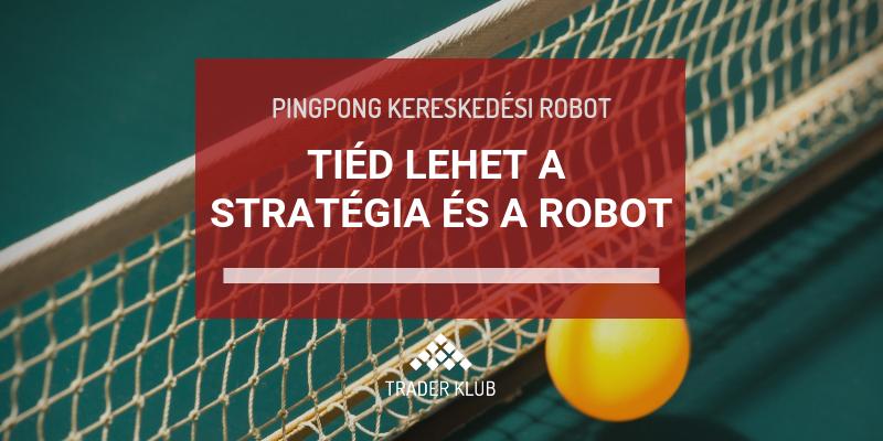 kereskedési robot stratégiák