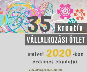 7+1 könnyen elindítható vállalkozási ötlet 2020-ban – kezdőknek is, példákkal